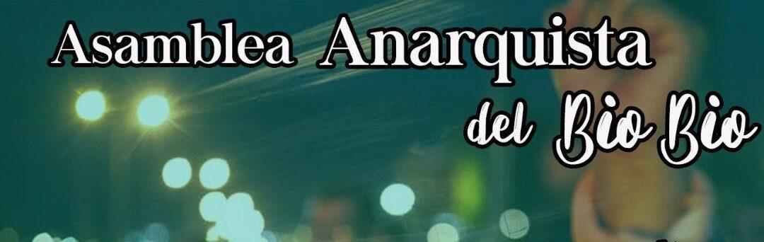 Convocan a 4° Asamblea Anarquista del Bio-bío
