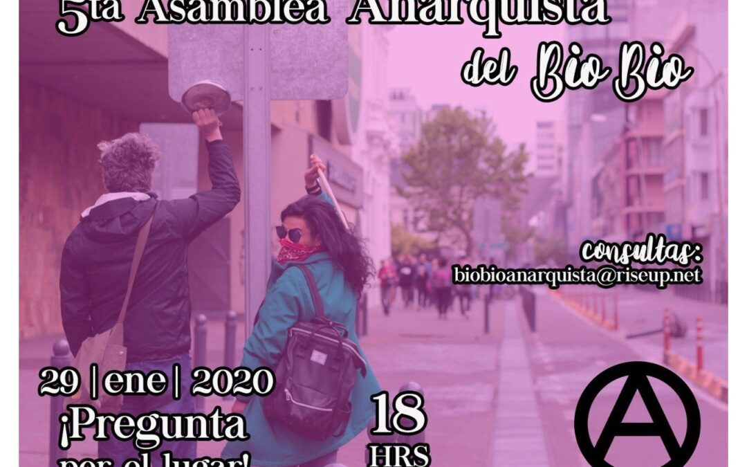 Convocan a 5° Asamblea Anarquista del Bio-bío