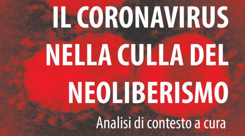 Il coronavirus nella culla del neoliberismo – Analisi di contesto a cura dell'assemblea anarchica del Bio-bío