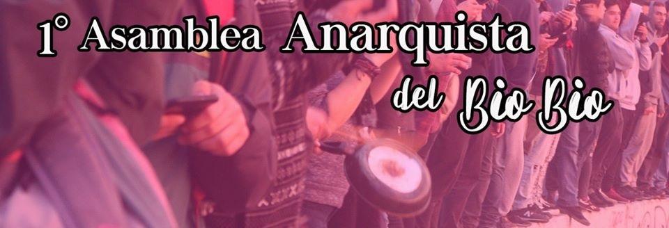 Convocan a 1° Asamblea Anarquista del Bio-bío