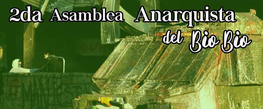 Convocan a 2° Asamblea Anarquista del Bio-bío