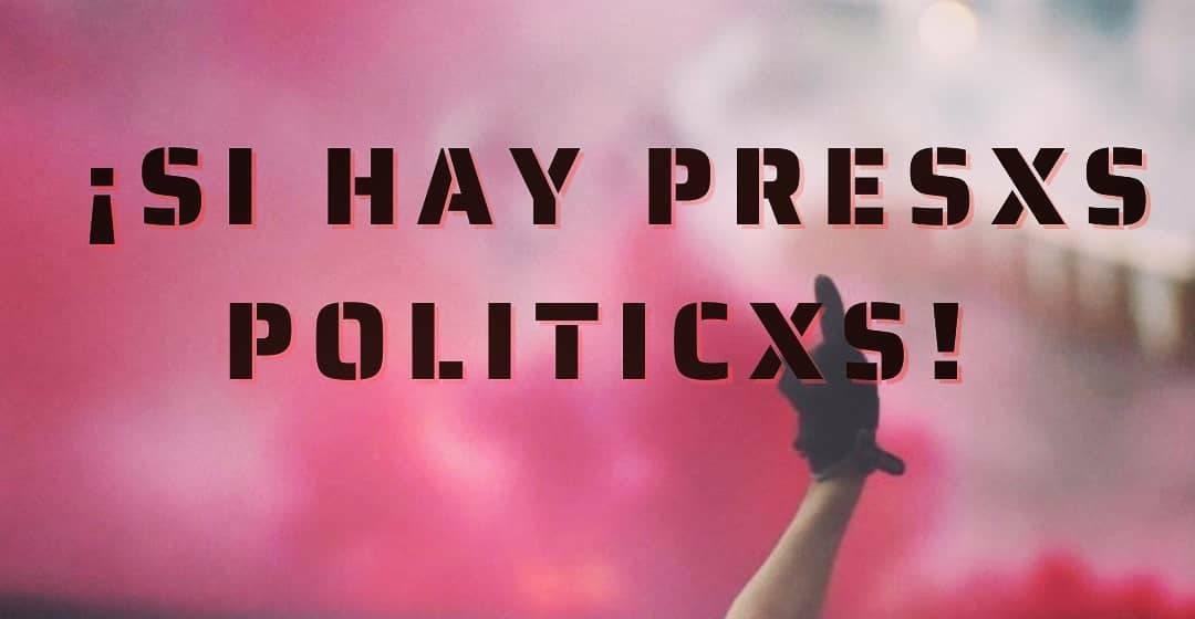 Comunicado público: ¡Sí hay presxs políticxs!